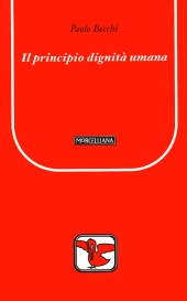 PAOLO PECCHI - IL PRINCIPIO DI DIGNITà UMANA