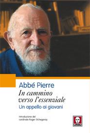 Abbé Pierre - In-cammino verso l-essenziale_big
